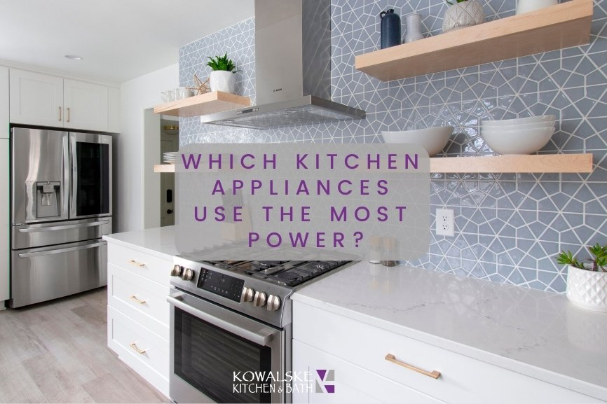 Which Kitchen Appliances Use The Most Power?