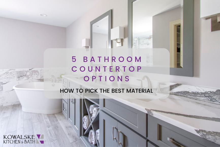 5 Bathroom Countertop Options: How to Pick the Best Material