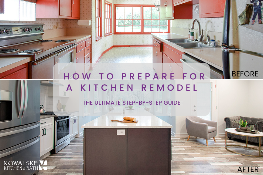 The Ultimate Step-by-Step Guide to Prepare for Your Kitchen Remodel