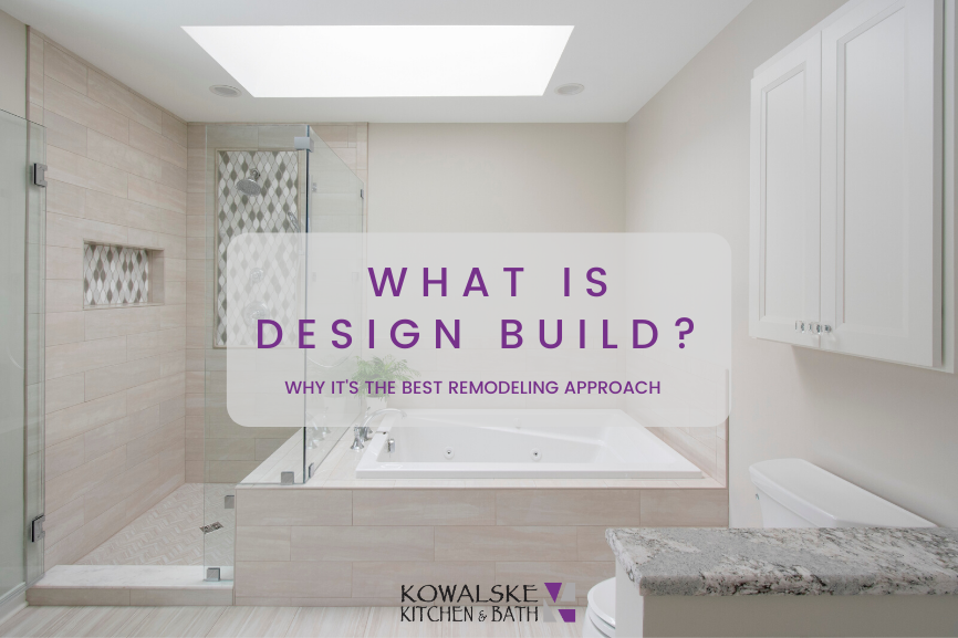What is Design Build? Why it's the Best Remodeling Approach