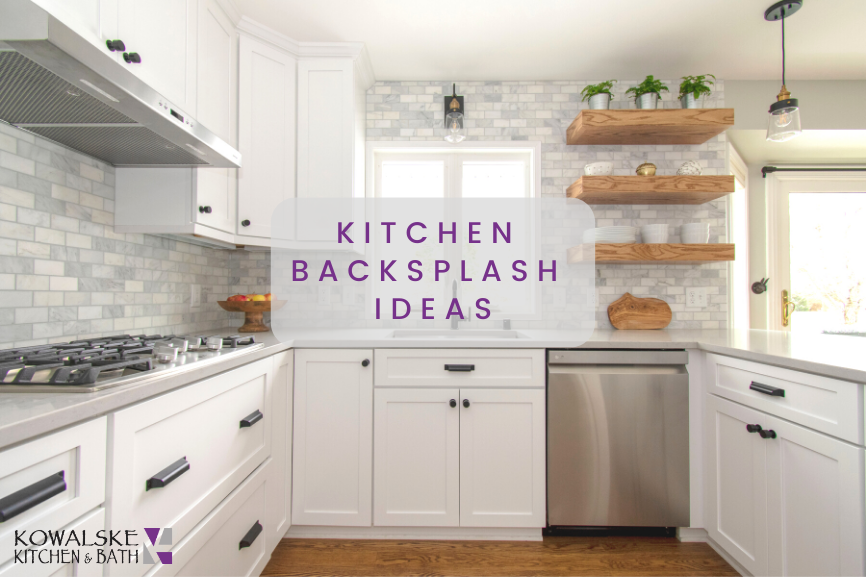 Kitchen Backsplash Ideas You Can't Live Without